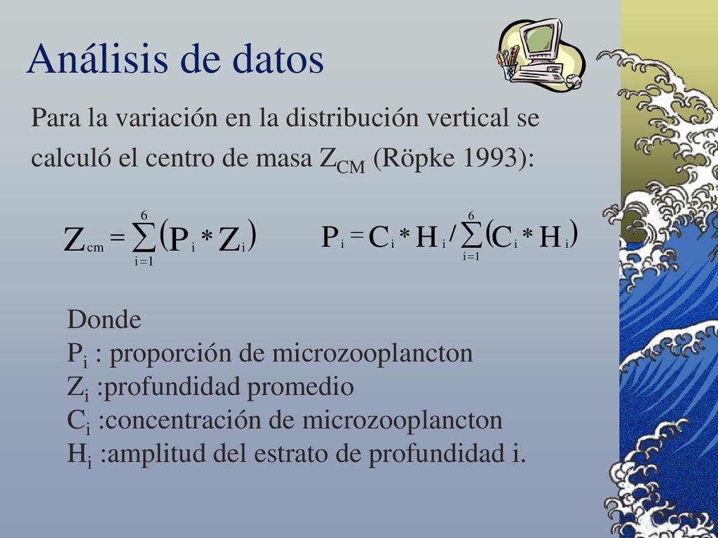 Para la variación en la distribución vertical s...