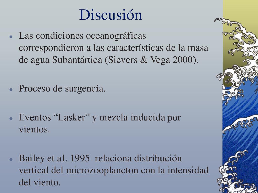 Discusión  Las condiciones oceanográficas corr...
