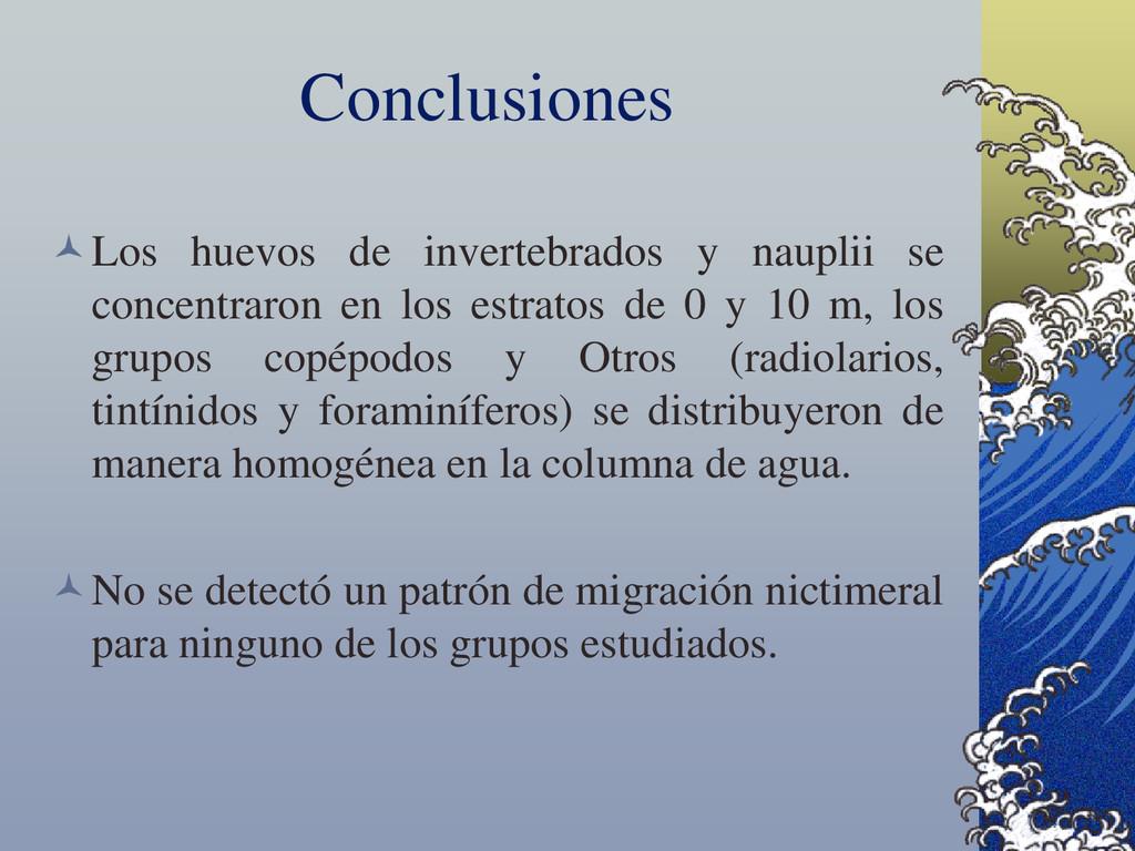 Conclusiones Los huevos de invertebrados y nau...