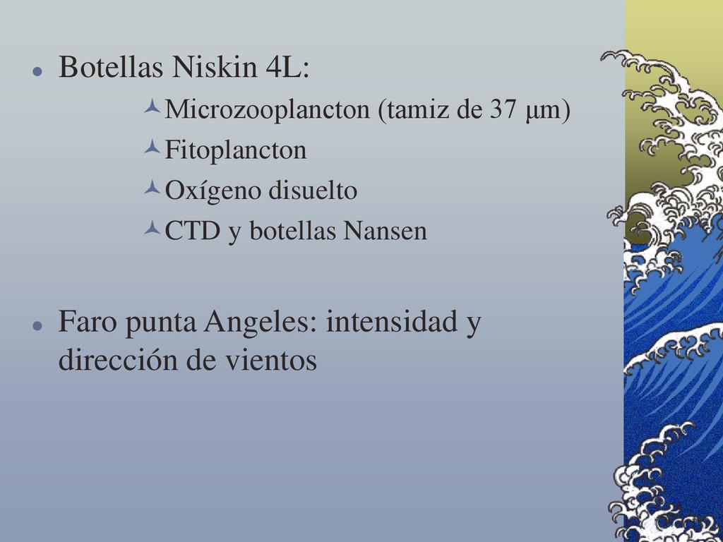  Botellas Niskin 4L: Microzooplancton (tamiz ...