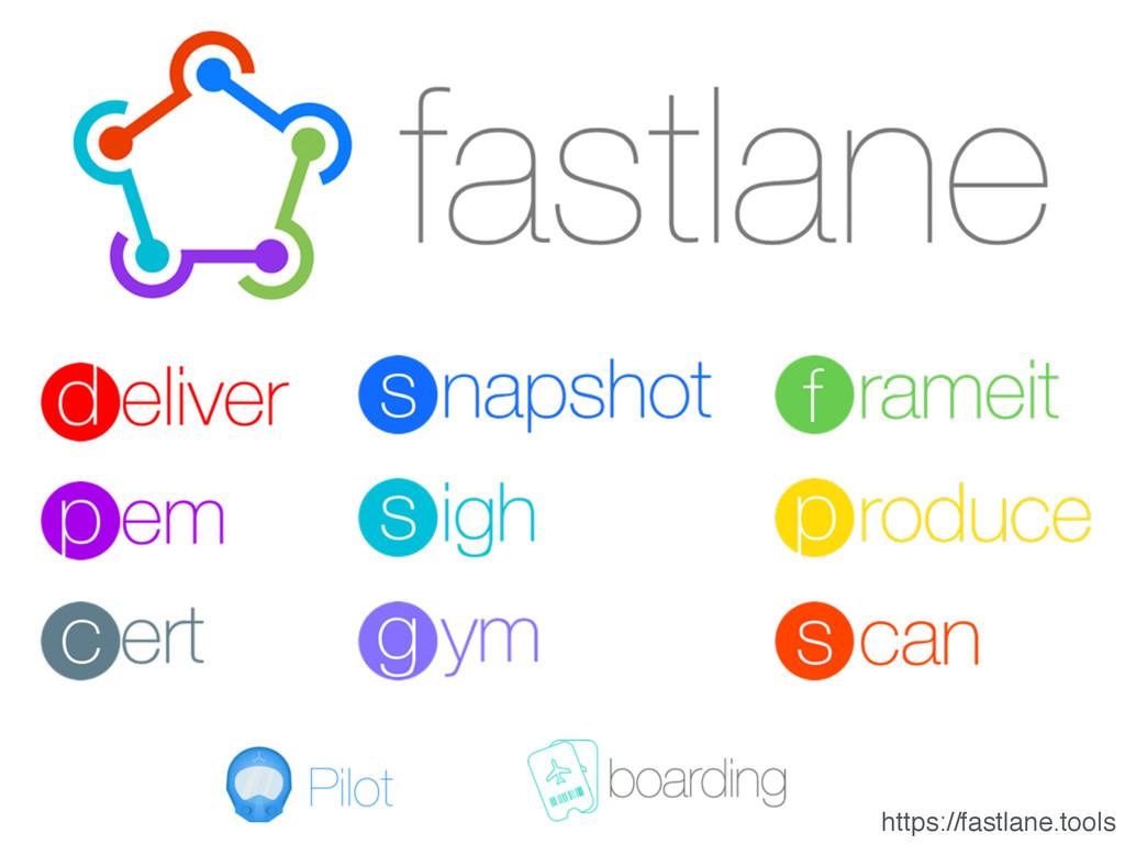 https://fastlane.tools