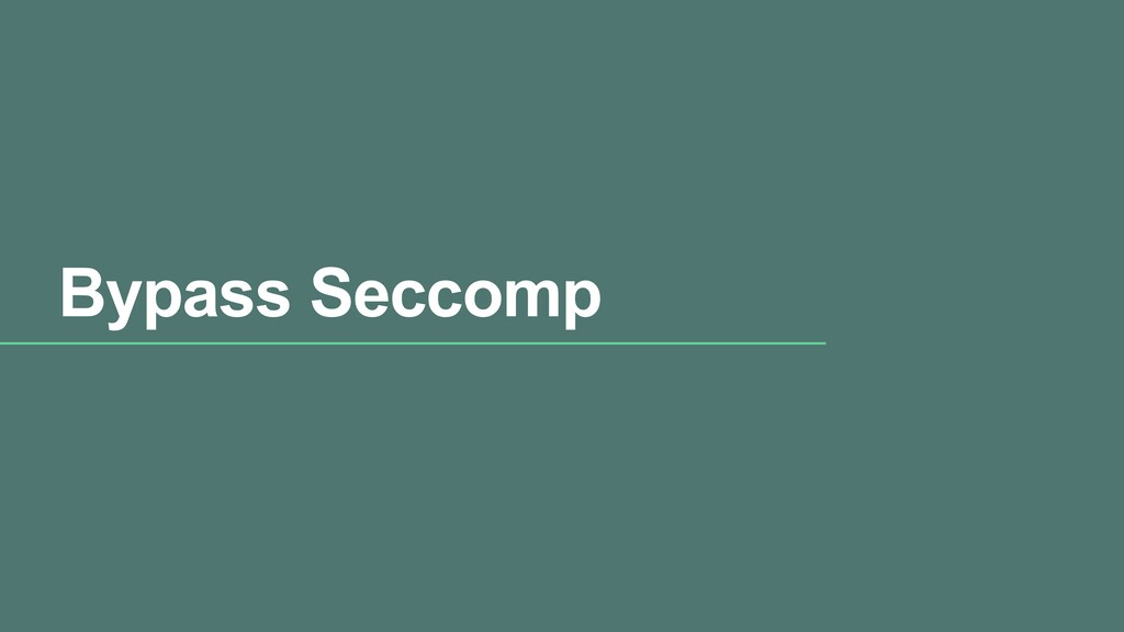 Bypass Seccomp