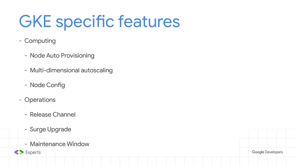 GKE specific features - Computing - Node Auto P...
