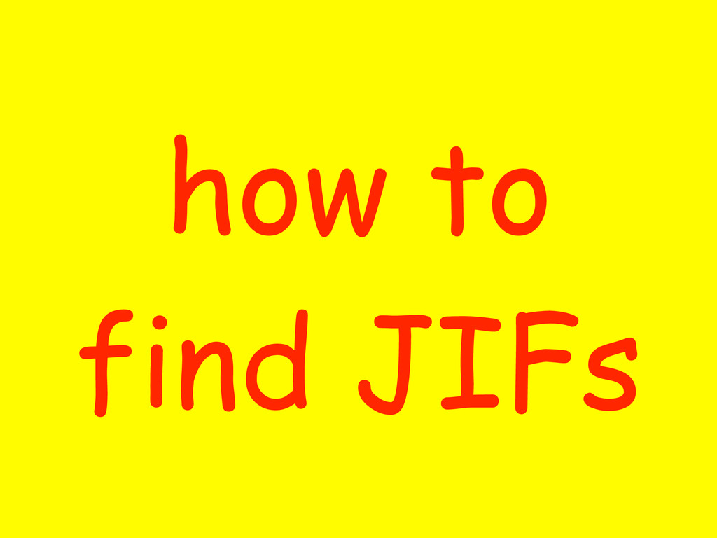 how to find JIFs