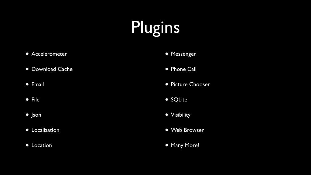 Plugins • Accelerometer • Download Cache • Emai...