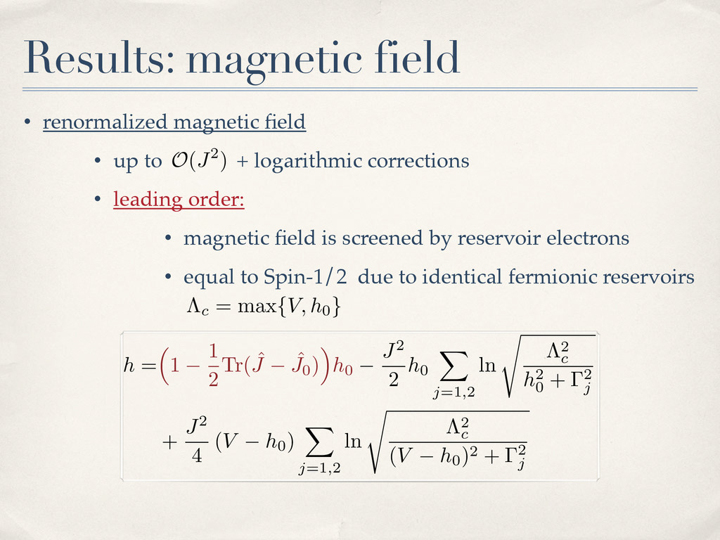 • renormalized magnetic field • up to + logarith...