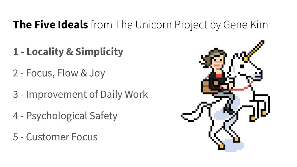 The Five Ideals from The Unicorn Project by Gen...