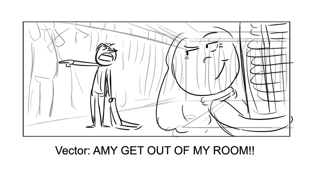 Vector: AMY GET OUT OF MY ROOM!!