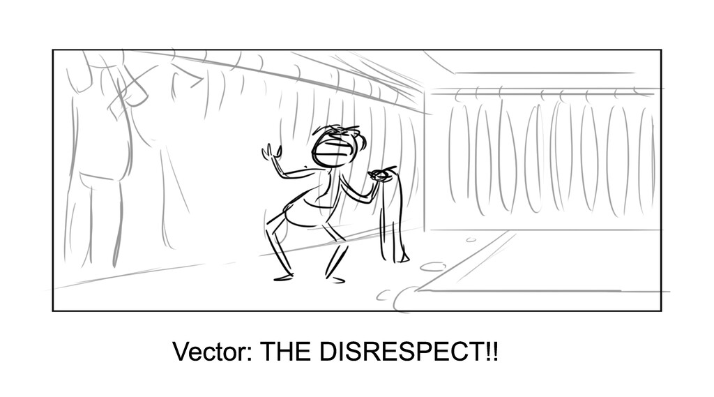 Vector: THE DISRESPECT!!