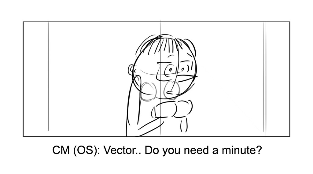 CM (OS): Vector.. Do you need a minute?