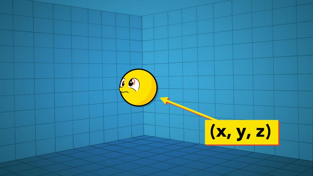 (x, y, z)