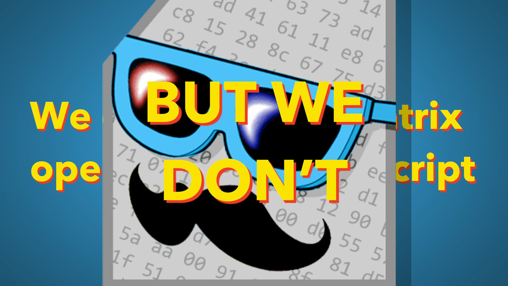 We could do the matrix operations in JavaScript...