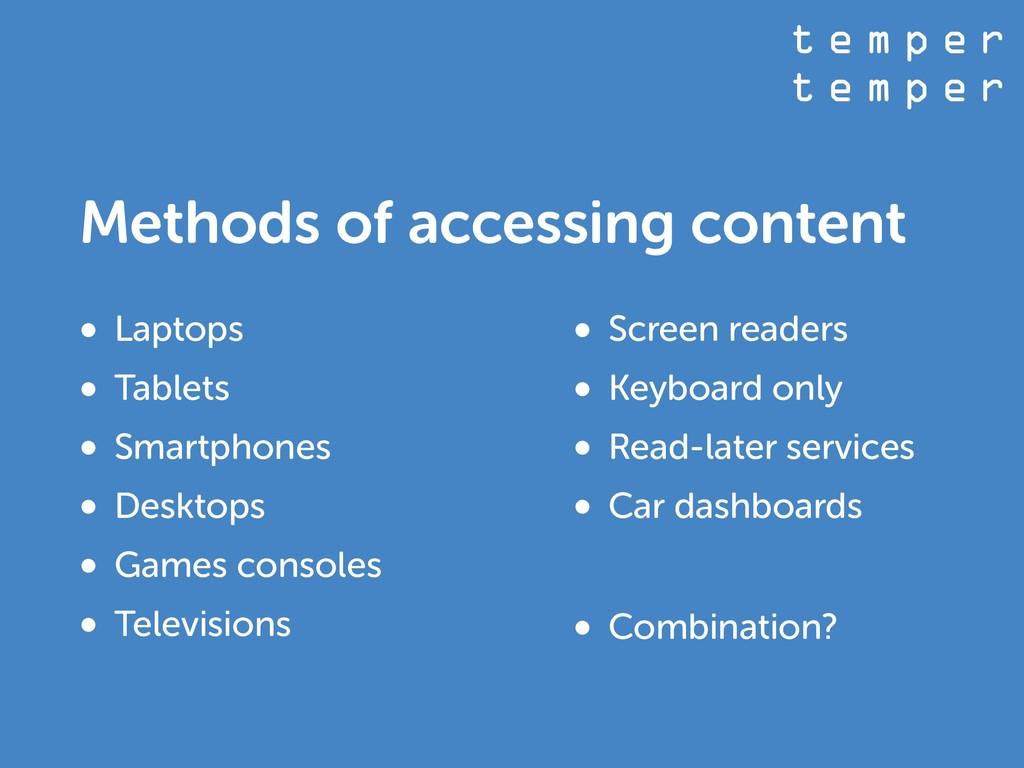 t e m p e r t e m p e r Methods of accessing co...