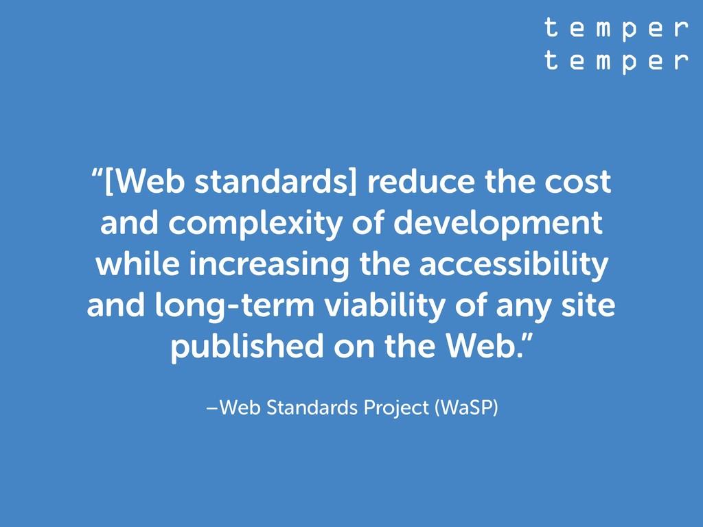 t e m p e r t e m p e r –Web Standards Project ...
