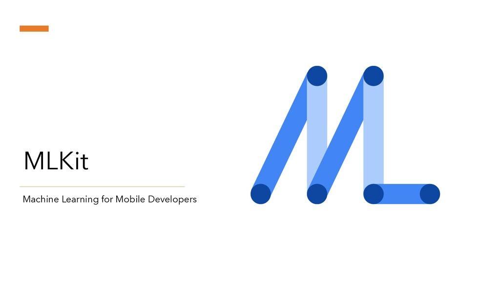 MLKit Machine Learning for Mobile Developers