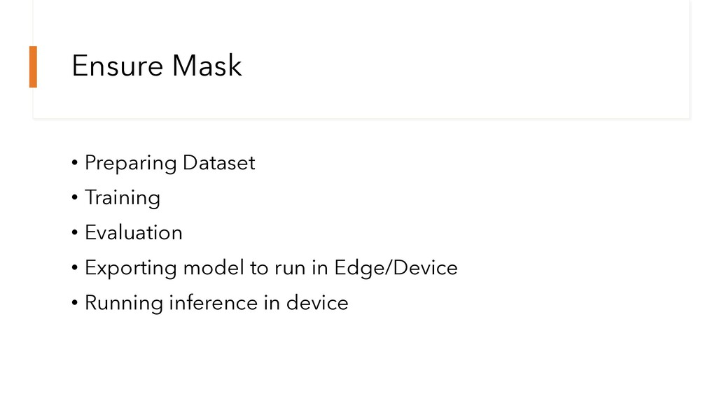 Ensure Mask • Preparing Dataset • Training • Ev...