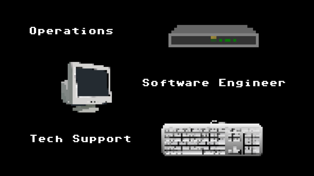 Operations Tech Support Software Engineer
