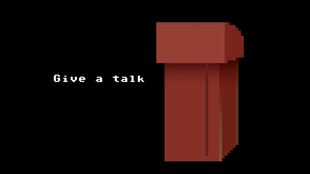 Give a talk