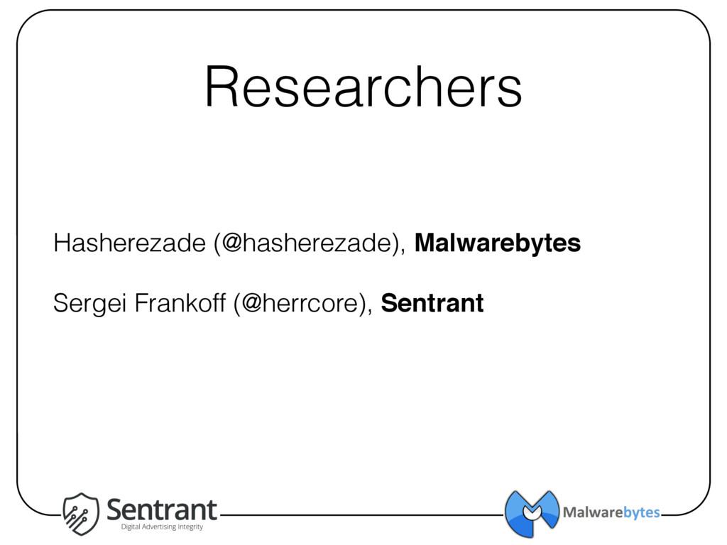 Researchers Hasherezade (@hasherezade), Malware...