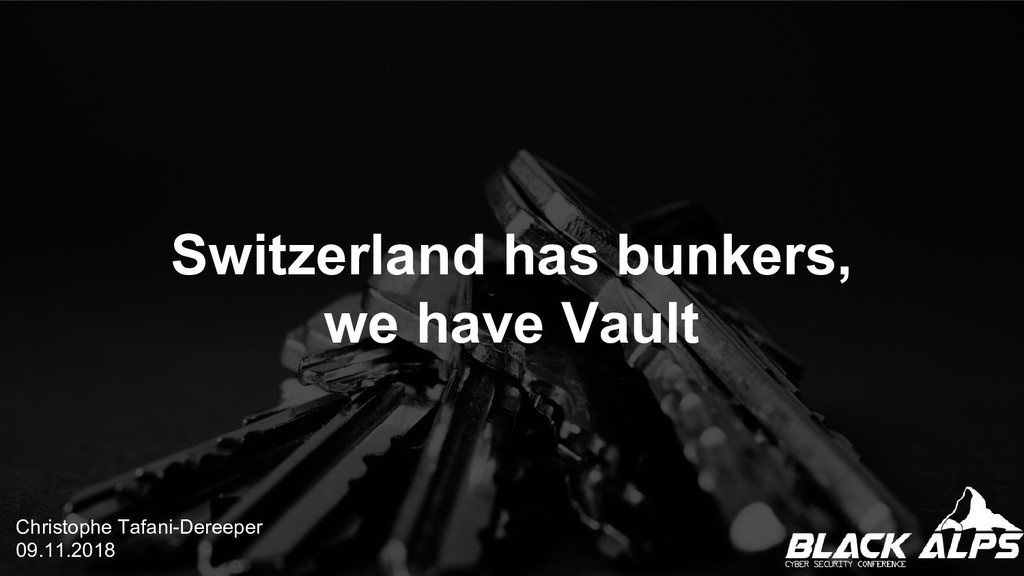 Switzerland has bunkers, we have Vault Christop...