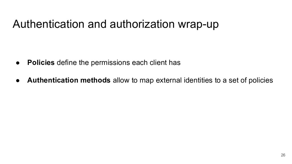 26 Authentication and authorization wrap-up ● P...