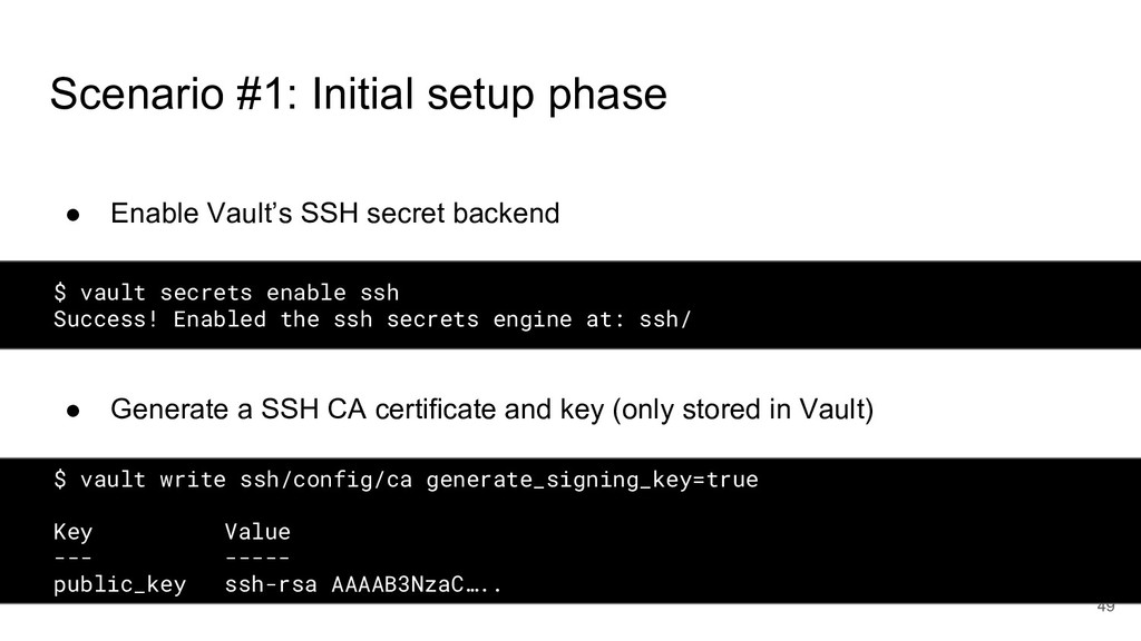 Scenario #1: Initial setup phase ● Enable Vault...