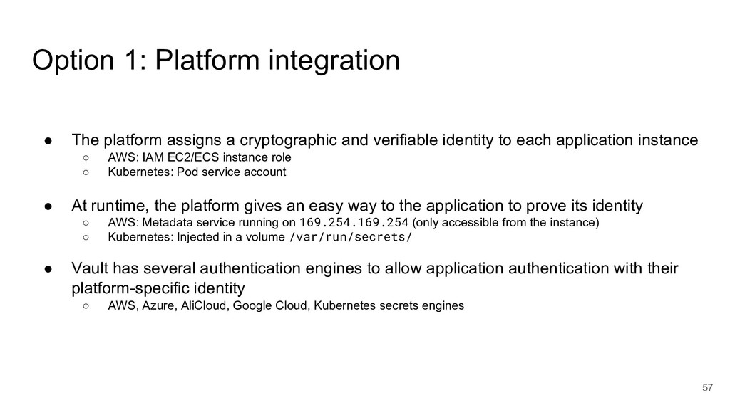 57 ● The platform assigns a cryptographic and v...
