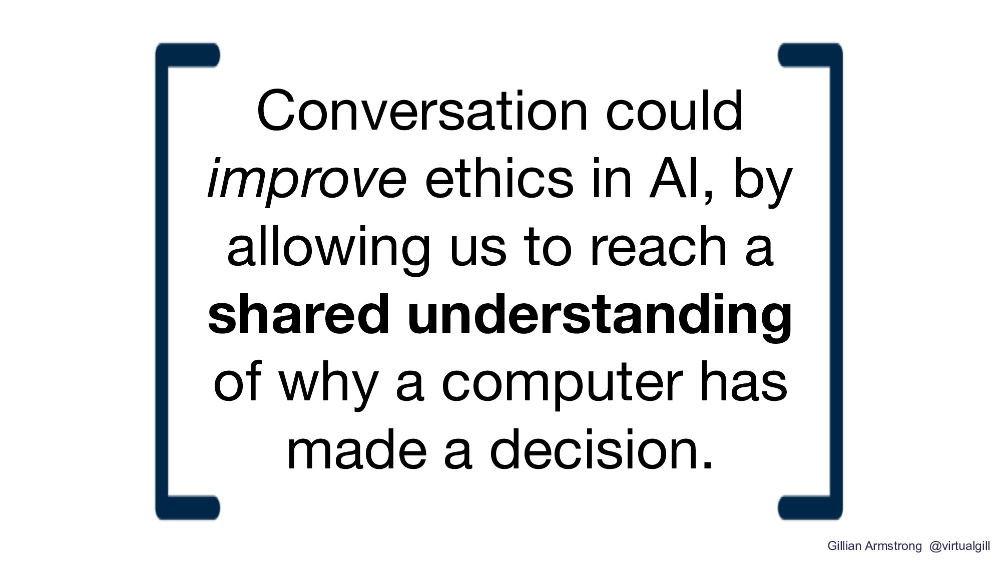 Conversation could improve ethics in AI, by all...