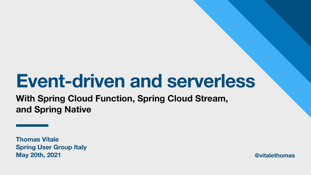 Thomas Vitale Spring User Group Italy May 20th,...