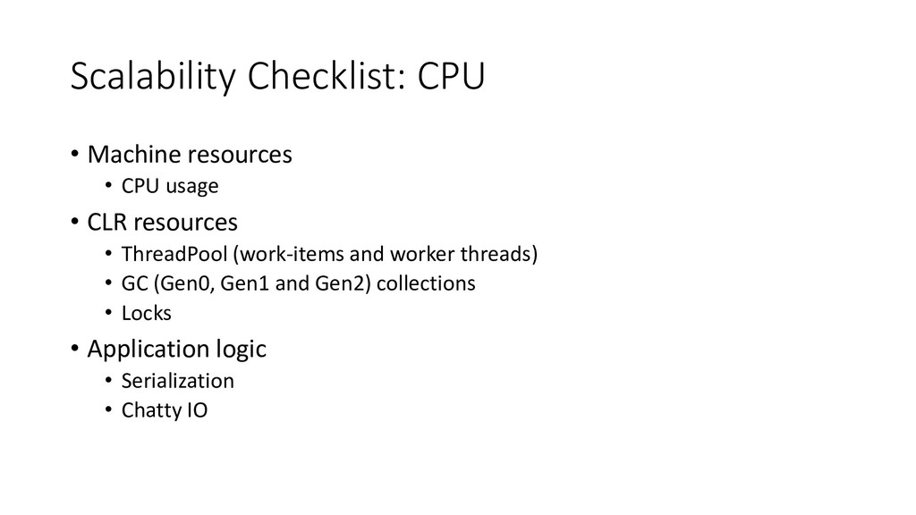 Scalability Checklist: CPU • Machine resources ...
