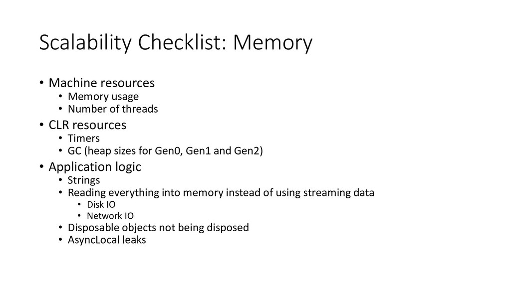 Scalability Checklist: Memory • Machine resourc...