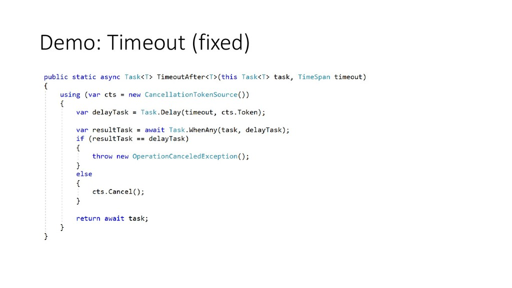 Demo: Timeout (fixed)