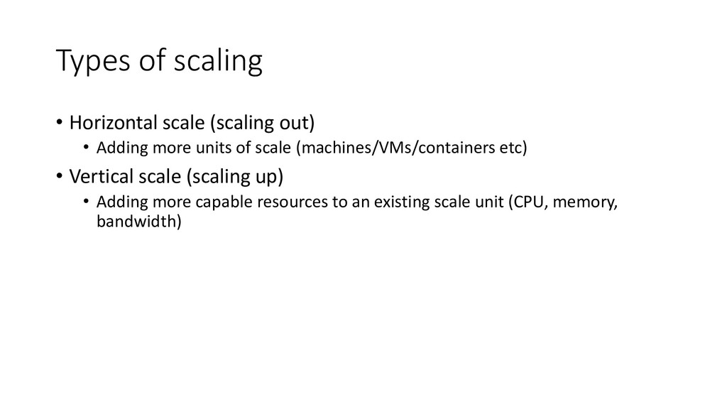 Types of scaling • Horizontal scale (scaling ou...
