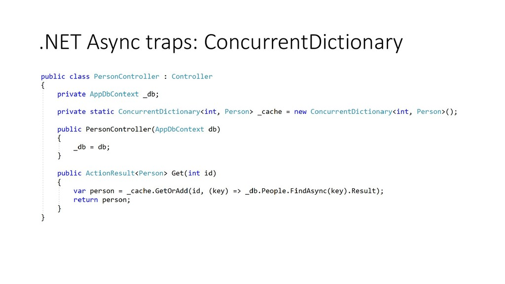 .NET Async traps: ConcurrentDictionary