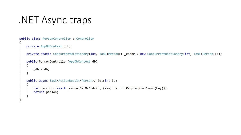 .NET Async traps