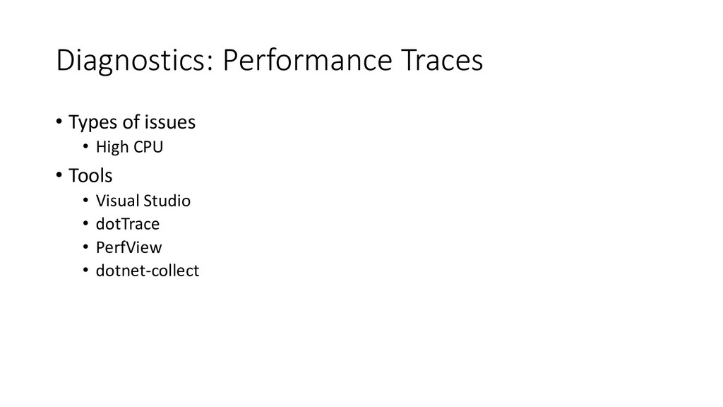Diagnostics: Performance Traces • Types of issu...