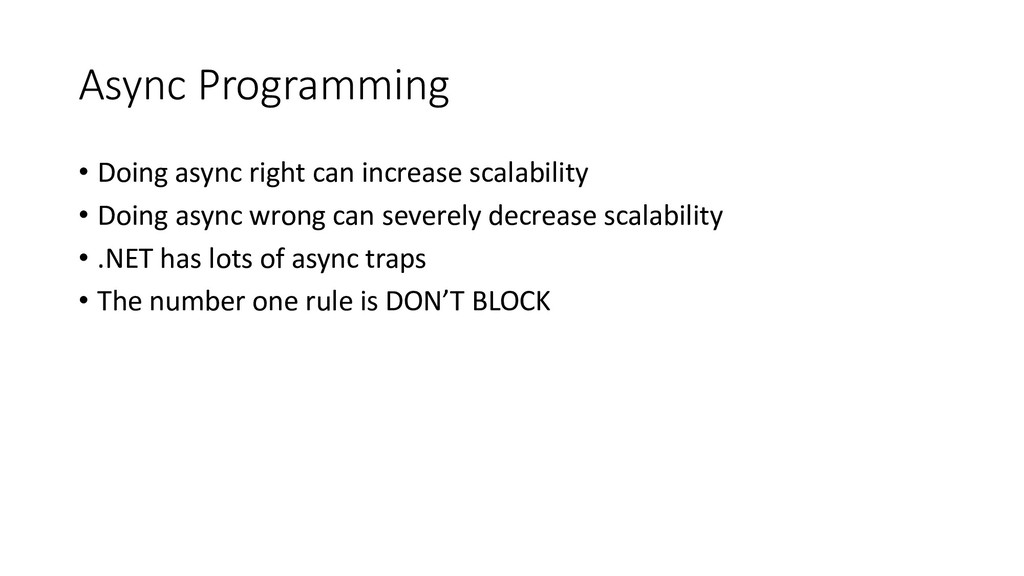 Async Programming • Doing async right can incre...