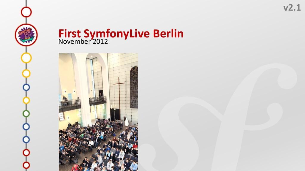Q v2.1 First SymfonyLive Berlin November 2012 O...