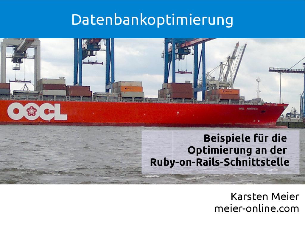 Datenbankoptimierung Karsten Meier meier-online...