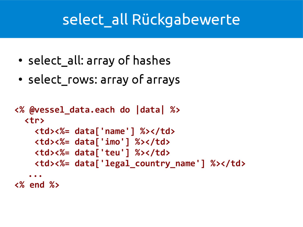 select_all Rückgabewerte ● select_all: array of...