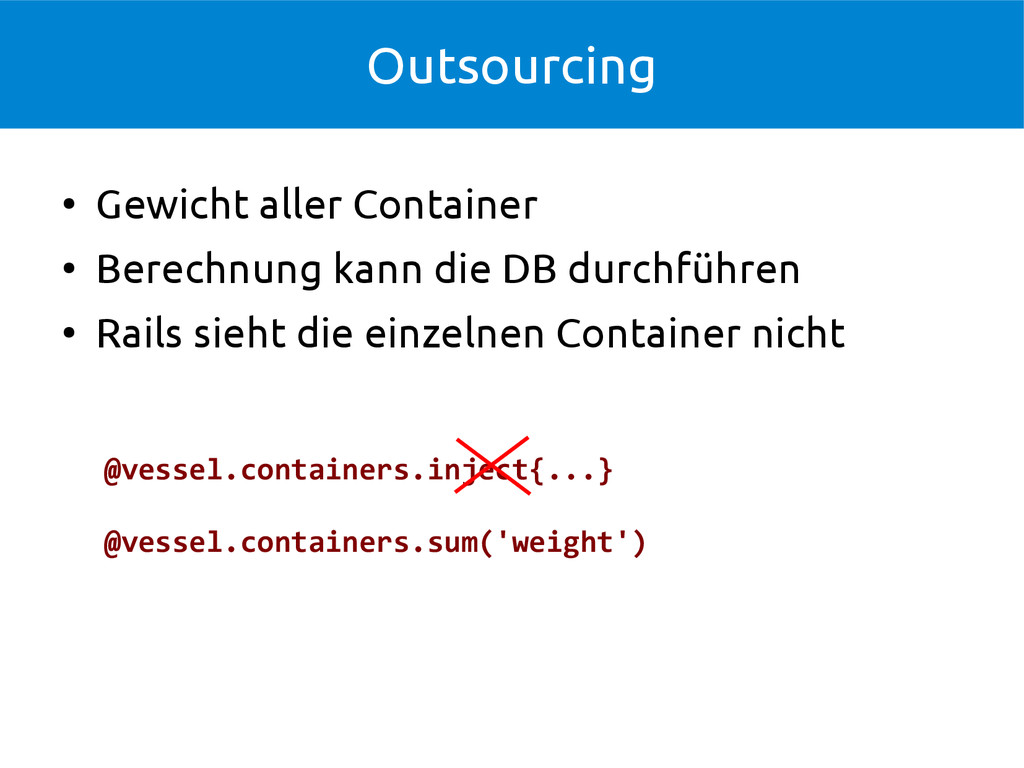 Outsourcing ● Gewicht aller Container ● Berechn...
