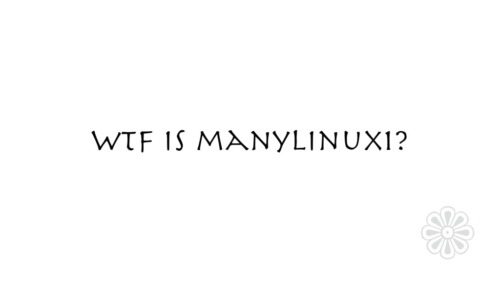 WTF is manylinux1? ❁