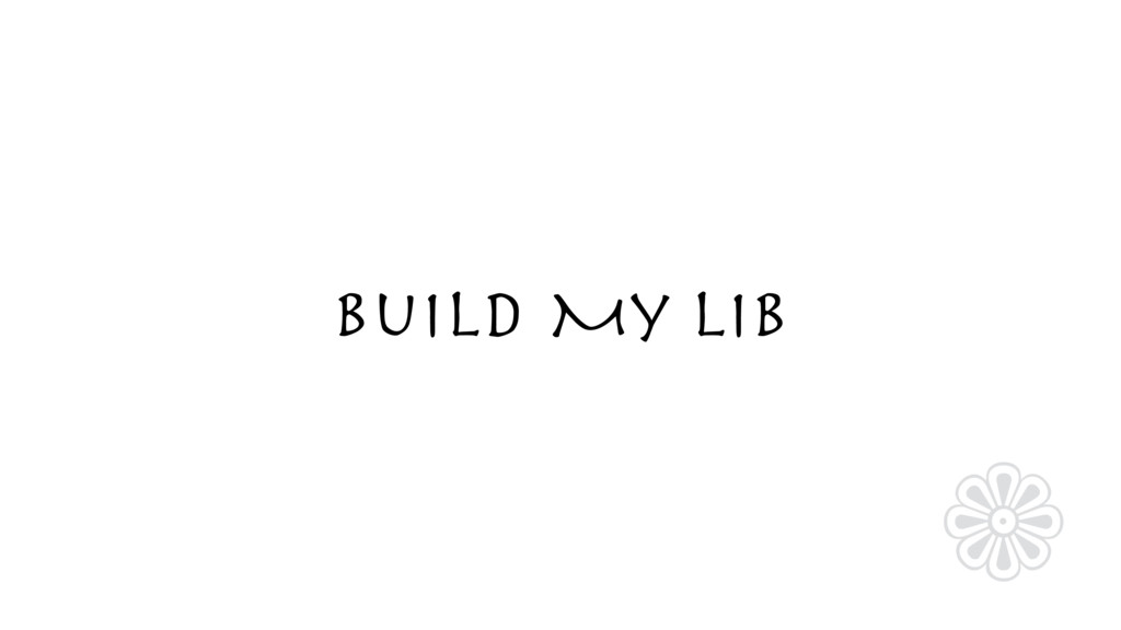 Build My Lib ❁