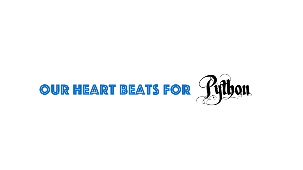 Python OUR Heart beats for