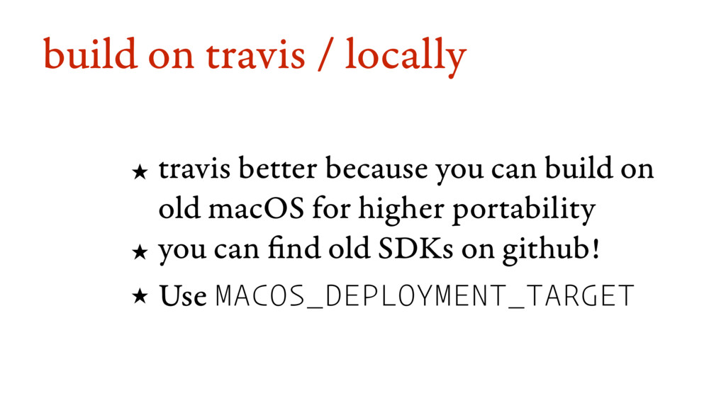 build on travis / locally ★ travis better becau...