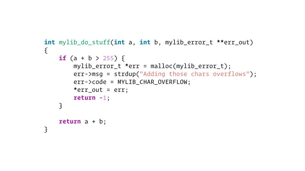 int mylib_do_stuff(int a, int b, mylib_error_t ...