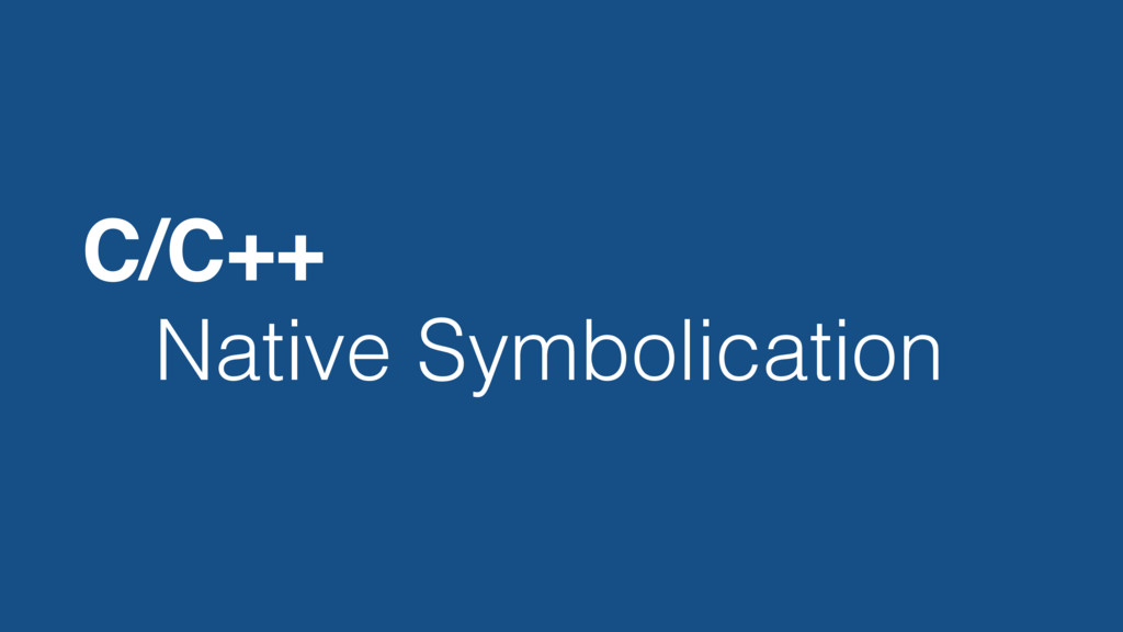 Native Symbolication C/C++