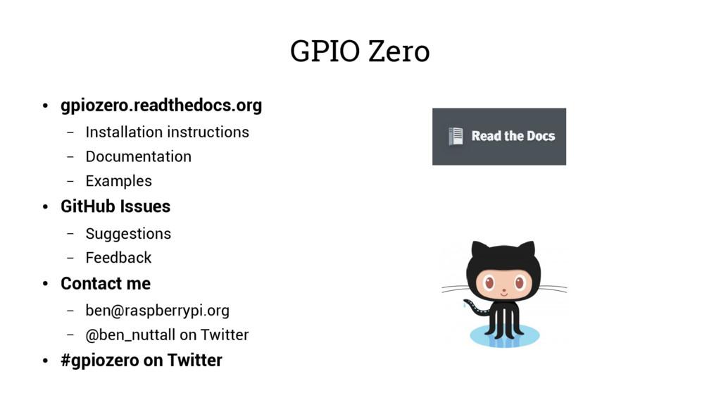 GPIO Zero ● gpiozero.readthedocs.org – Installa...