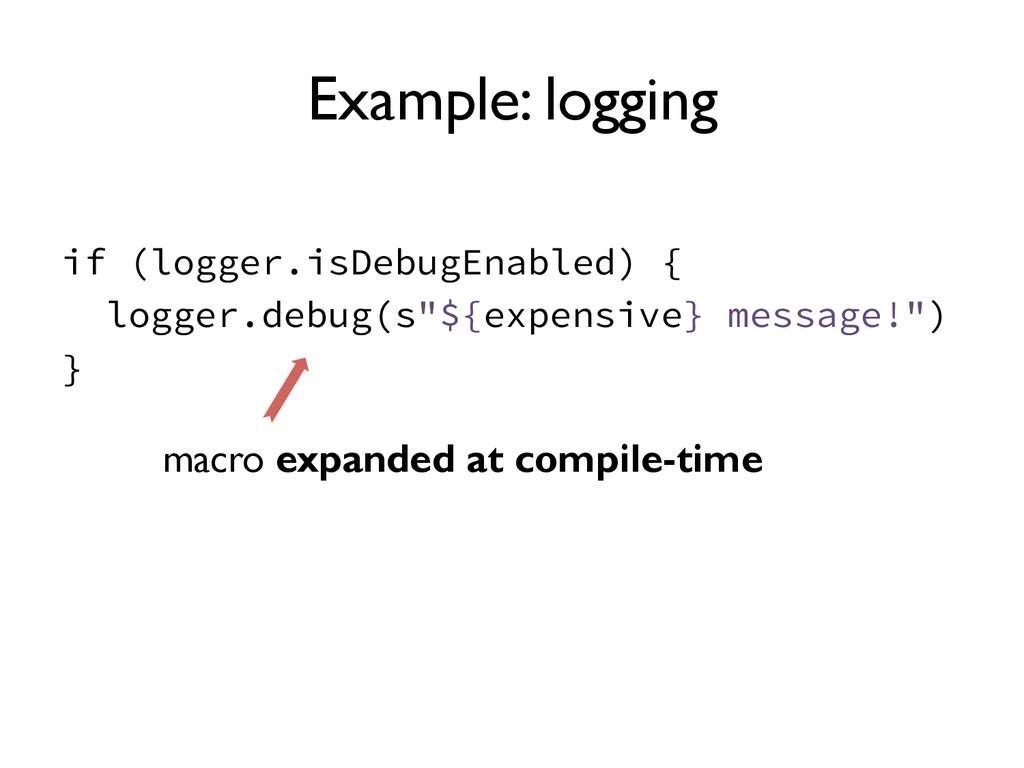 Example: logging if (logger.isDebugEnabled) { l...