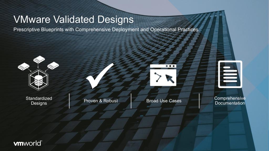 VMware Validated Designs Prescriptive Blueprint...